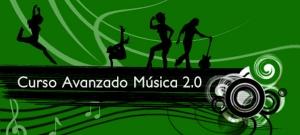 Curso avanzado Música 2.0