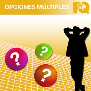 FyQ OPCIONES MÚLTIPLES